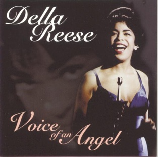 Voice of an Angel – Della Reese