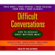 Douglas Stone, Bruce Patton, and Sheila Heen - Difficult Conversations: How to Discuss What Matters Most