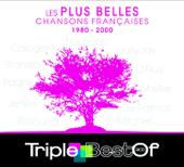 Triple Best of : Les plus belles chansons françaises (1980-2000)