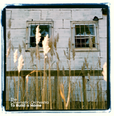 To Build a Home (Versions) - EP