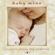 Baby Mine - Amy Gileadi