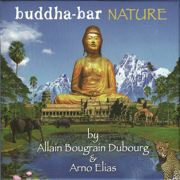 Buddha-Bar: Nature - Arno Elias - Arno Elias