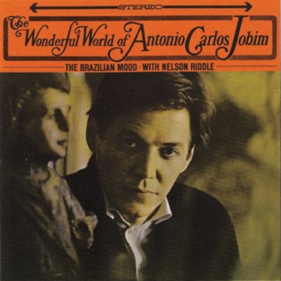 The Wonderful World of Antonio Carlos Jobim – Antônio Carlos Jobim
