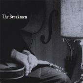 The Breakmen - Leavin' On a Midnight Train