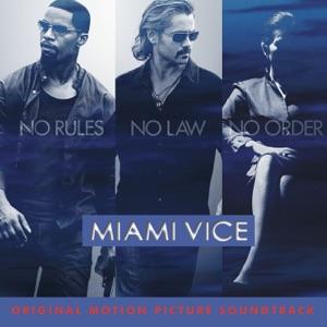 Miami Vice (Original Motion Picture Soundtrack)