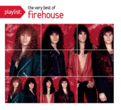 I Live My Live For You FireHouse - FireHouse