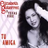 Elizabeth Gutierrez y Texas Fire - Mi Gran Amor