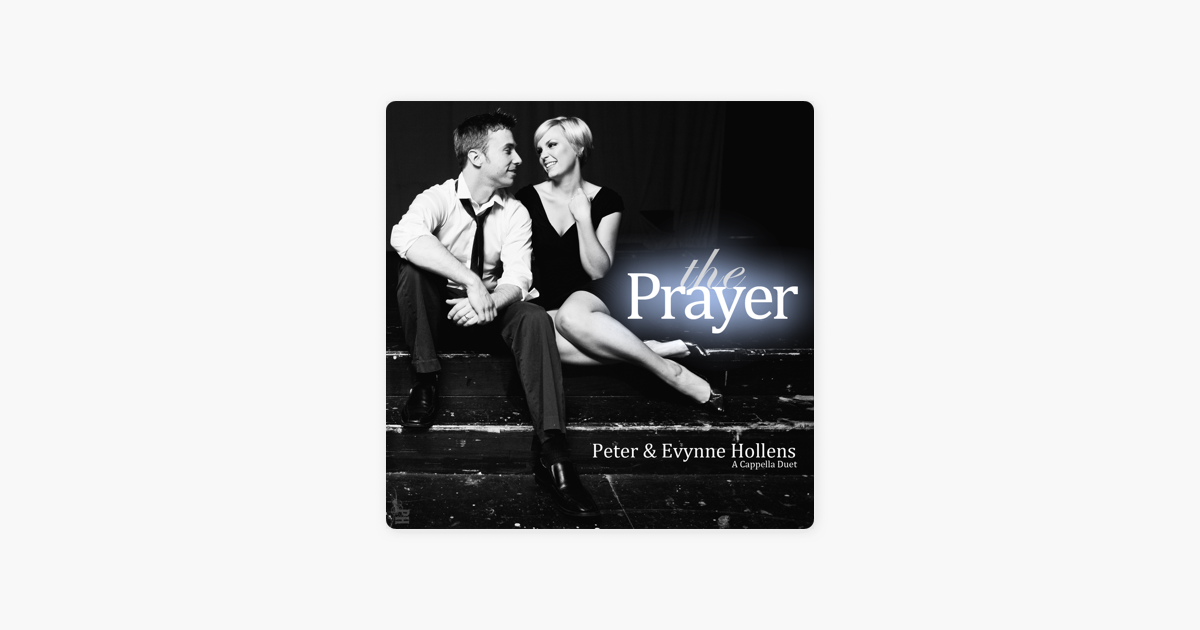 Peter hollens the prayer