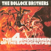 The Bollock Brothers - Four Horsemen Of The Apocalypse - Live
