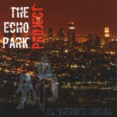 The Echo Park Project - Mi Salsa Tiene Raices