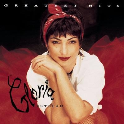 Gloria Estefan: Greatest Hits - Gloria Estefan
