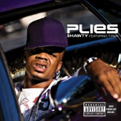 Plies - Shawty (feat. T Pain)
