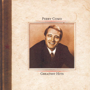 And I Love You So - Perry Como - Perry Como