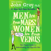 Download Men Are from Mars, Women Are from Venus: The Classic Guide to Understanding the Opposite Sex (Unabridged) Audio Book