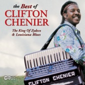 Clifton Chenier - Johnny Can't Dance