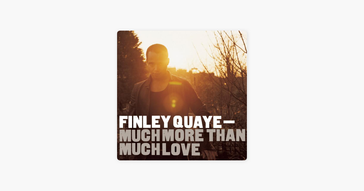 finley quaye much more than much love