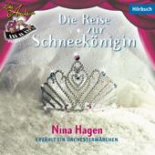 Die Reise zur Schneekönigin - Nina Hagen erzählt ein Orchestermärchen