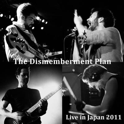 Live in Japan 2011 - Dismemberment Plan