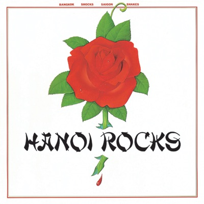 Bangkok Shocks Saigon Shakes (白夜のバイオレンス) - Hanoi Rocks