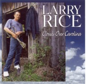 Larry Rice - If You Only Knew