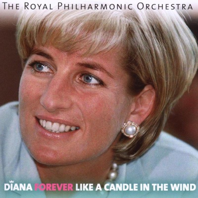 Diana Forever - Like a Candle In the Wind - Royal Philharmonic Orchestra