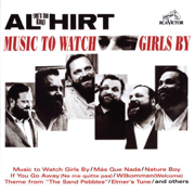 Music to Watch Girls By - Al Hirt - Al Hirt