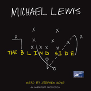 Download The Blind Side: Evolution of a Game (Unabridged) [Unabridged Nonfiction] Audio Book