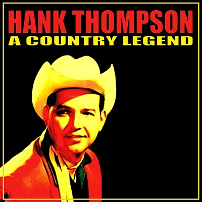 A Country Legend - Hank Thompson