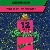 Destination - Move On Up
