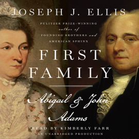 First Family: Abigail & John Adams (Unabridged) audiobook