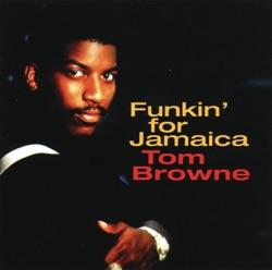 View album Tom Browne - Funkin' for Jamaica
