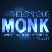 Thelonious Monk - Coming on The Hudon