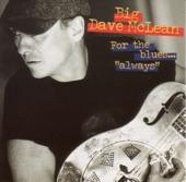 Big Dave McLean - Cakewalk into Town