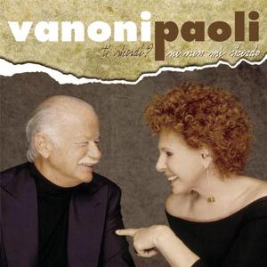 Gino Paoli & Ornella Vanoni - Vanoni Paoli Live 2005
