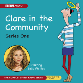 Clare in the Community: The Complete Series 1 audiobook