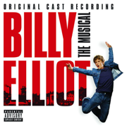Billy Elliot (The Original Cast Recording) [Deluxe] - Billy Elliot Original Cast - Billy Elliot Original Cast