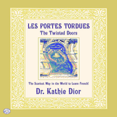 Les Portes Tordues (The Twisted Doors): The Scariest Way In the World To Learn French!