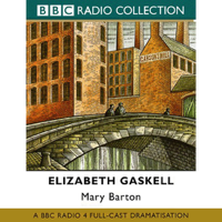 Elizabeth Gaskell - Mary Barton (Dramatised) [Original Staging Fiction] artwork