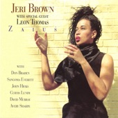 Jeri Brown - The Creator Has A Master Plan (with Leon Thomas, Don Braden, Sangoma Everett, John Hicks, Curtis Lundy, David Murray & Avery Sharpe)