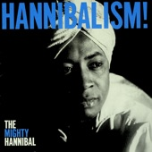 The Mighty Hannibal - Somebody In the World for You