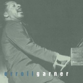 Erroll Garner - Lullaby of Birdland