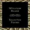 William Blake - William Blake: Selected Poems (Unabridged) artwork