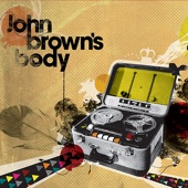 John Brown's Body - So Aware