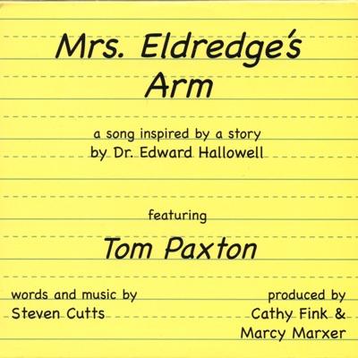 Mrs. Eldredge's Arm - Tom Paxton