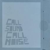 Call Sound Call Noise - Miss Blacktop