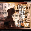 Long Way Up: The Basement Tapes
