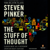 Steven Pinker - The Stuff of Thought: Language as a Window into Human Nature portada