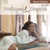 Wellness & Dreams
