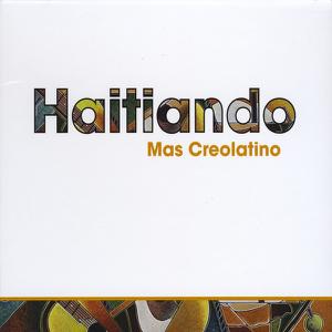 Haitiando - Mas Creolatino
