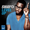 Sway - Level Up (Blame Radio Edit) artwork